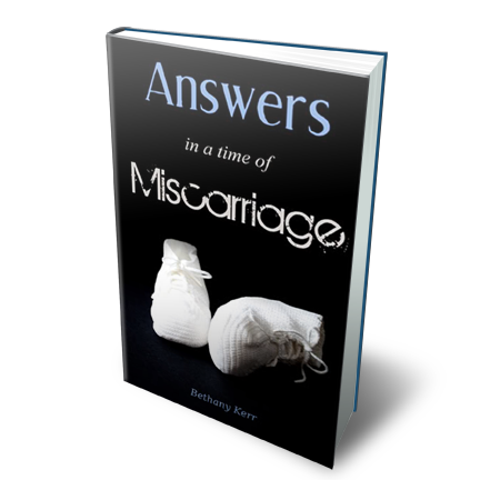 answers in a time of miscarriage